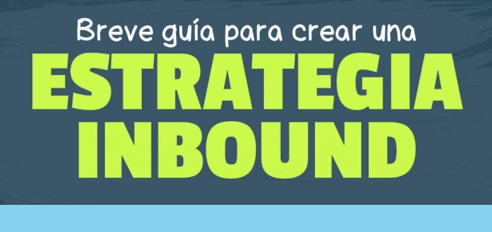 guia para crear estrategia inbound