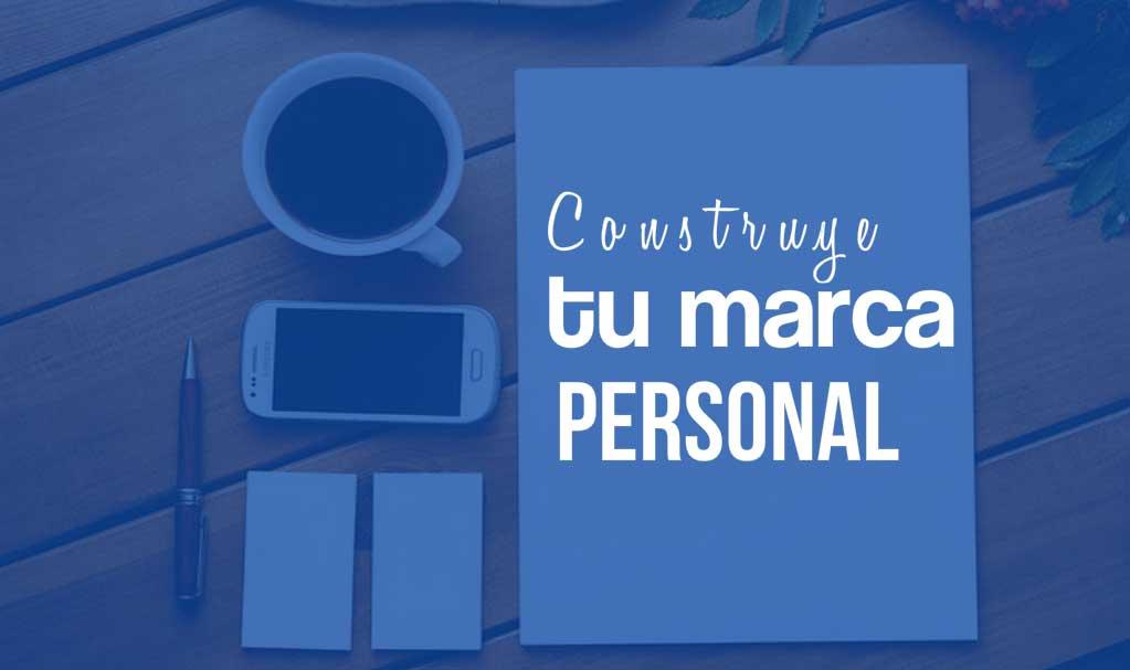 Claves para construir tu marca personal