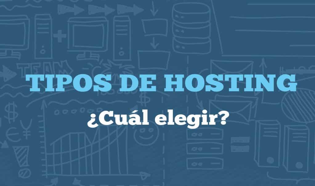 ¿Qué hosting elegir?