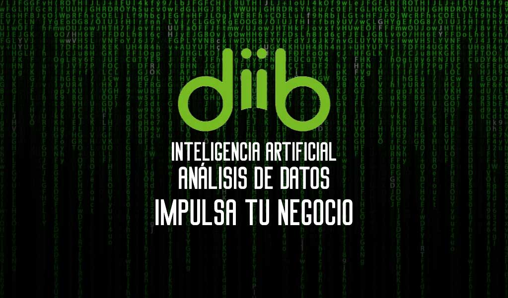Big Data e inteligencia artificial para impulsar tu negocio: diib