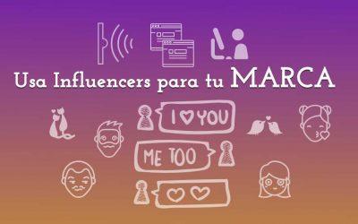 Usar influencers para tu marca