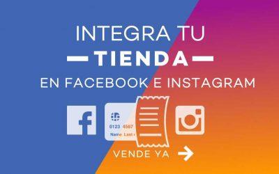 Cómo integrar tu tienda a Facebook e Instagram