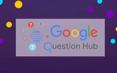 Google Question Hub: Breve descripción de qué es la herramienta
