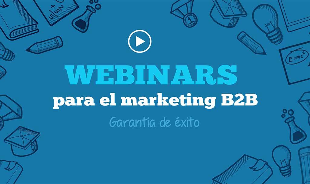 Webinar: una idea exitosa de marketing para negocios B2B