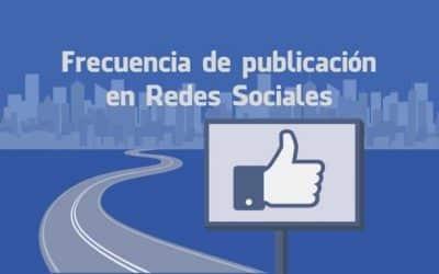 ¿Con qué frecuencia publicar en redes sociales?