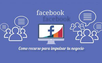 Facebook como el Mejor Recurso para Impulsar los Negocios Locales