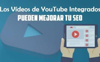 Los vídeos de YouTube integrados pueden mejorar tu SEO