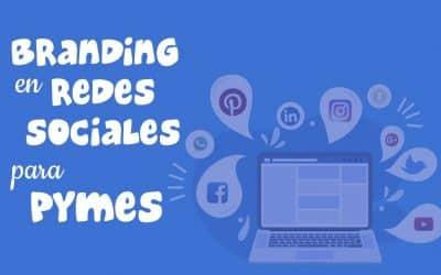 Branding en redes sociales para Pymes