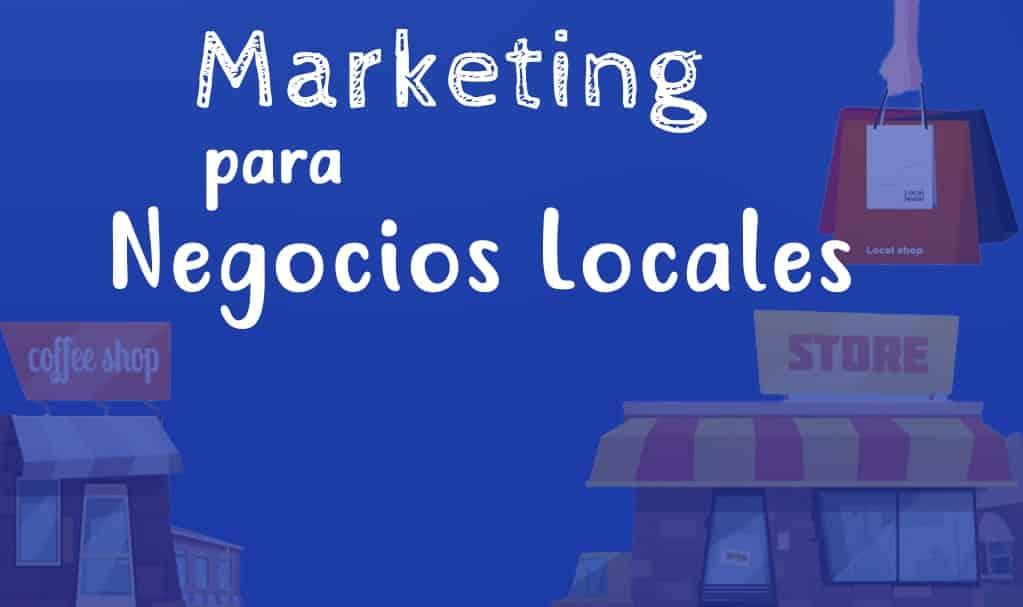 Marketing para negocios locales