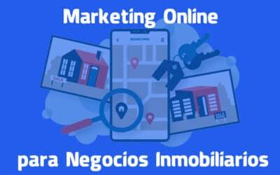 Marketing Online para Negocios Inmobiliarios