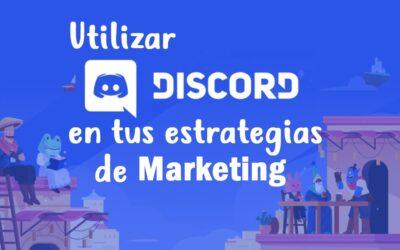 Utilizar Discord en tus estrategias de marketing