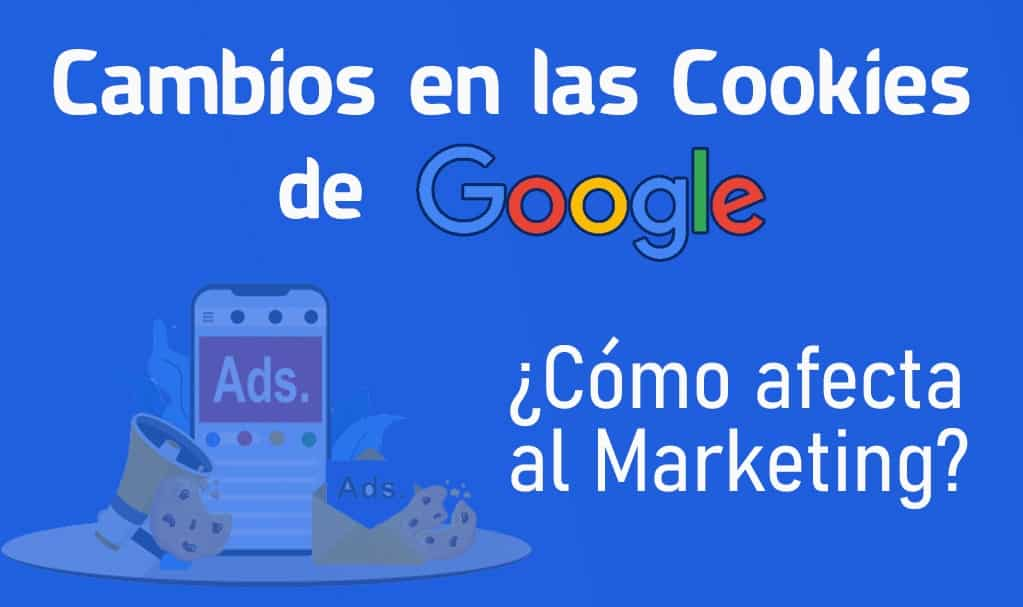 Cambios en las cookies de Google