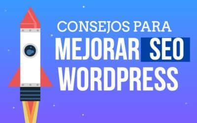 10 Consejos para Mejorar el SEO de tu WordPress