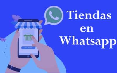 Tiendas en WhatsApp
